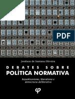 Debates Sobre Politica Normativa - Joedson de Santana Oliveira