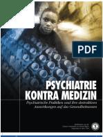 Psychiatrie kontra Medizin