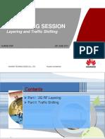 2G Layering and Traffic Sharing