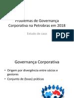 Problemas de Governança Corporativa Na Petrobras Em 2018