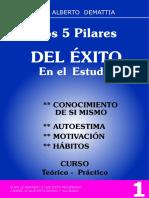 Los 5 pilares del éxito en el estudio