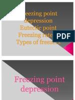 Freezing point depression,Eutectic point,Freezing rate & Types of freezers