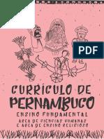 CURRÍCULO DE PERNAMBUCO - EDUCAÇÃO INFANTIL E ENSINO FU NDAMENTAL - ANOS INICIAS E ANOS FINAIS - CADERNO DE CIENCIAS  H. E ENS. RELIGIOSO.pdf