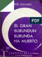 Zalamea, Jorge - El gran Burundún Burundá ha muerto [Novelas de la violencia].pdf