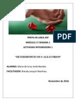 AvilaBastida_Maria de La Luz _M17 S1 AI1Determinísticos o Aleatorios