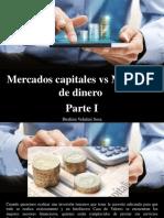 Ibrahim Velutini Sosa - Mercados Capitales vs Mercados de Dinero, Parte I
