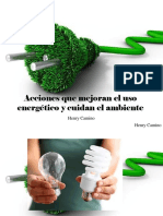 Henry Camino - Acciones Que Mejoran El Uso Energético y Cuidan El Ambiente