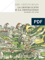 Greengrass Mark. La Destruccion De La Cristiandad. Europa 1517-1648..pdf
