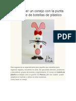 Cómo hacer un conejo con la punta de reciclaje de botellas de plástico.docx
