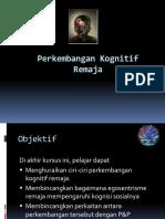 (6.1)Perkembangan Kognitif Remaja