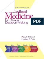 Dr. Patrick J. Bryant Pharm.D.  FSCIP, Dr. Heather A. Pace Pharm.D. - The Pharmacist's Guide to Evidence-Based Medicine for Clinical Decision Making-ASHP (2008).pdf