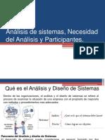Análisis de sistemas, Necesidad del Análisis y Participantes