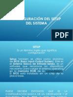 CONFIGURACIÓN DEL SETUP DEL SISTEMA.pptx
