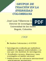 LOS GRUPOS DE  INVESTIGACIÓN EN LA UNIVERSIDAD COLOMBIANA E