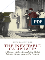 The Inevitable Caliphate a History of the Struggle for Global Islamic Union 1924 to the Present