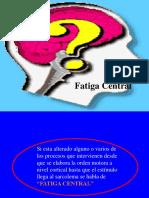 Fatiga Central
