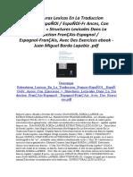 Estructuras Lexicas En La Traduccion Frances-EspaÑOl EspaÑOl-Fr Ances Con Ejercicios = Structures Lexicales Dans La Traduction FranÇAis-Espagnol Espagnol-FranÇAis Avec Des Exercices
