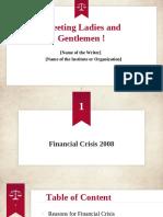Presentation about Financial Crisis 2008