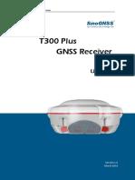 SinoGNSS T300 Plus GNSS Receiver_User Manual_V1.0_ENG.pdf