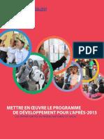 Mettre en oeuvre  le programme de developpement pour l'apres 2015