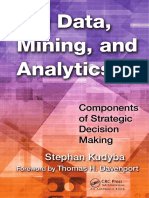 Stephan Kudyba - Big Data, Mining, and Analytics_ Components of Strategic Decision Making-Auerbach Publications (2014).pdf