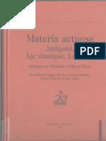 (Champion Varia 38) Antony Mckenna, Miguel Benítez, Gianni Paganini, Jean Salem-Materia actuosa _ Antiquité, âge classique, Lumières _ mélanges en l'honneur d'Olivier Bloch-Honore Champion (2000) (1).pdf