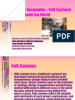 cultural geography - Folk Customs from Around the World (1).ppt