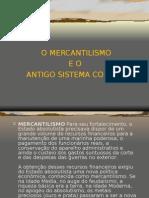 História Geral PPT - Mercantilismo