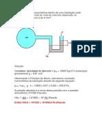1 Qual a pressão manométrica dentro de uma tubulação onde circula ar se o desnível do nível do mercúrio observado no manômetro de coluna é de 4 mm.docx
