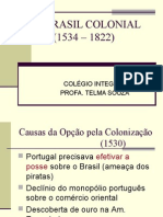História Geral PPT - O Brasil Colonial