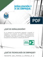 SEÑALIZACION Y TECNOLOGIAS DE EMPAQUE [Autoguardado].pptx