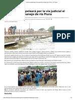 Consorcio Peleará Por La Vía Judicial El Manejo de Río Piura - El Tiempo