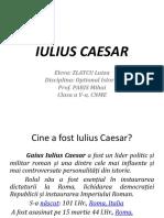 IULIUS CAESAR - Luiza Zlatcu-Istorie Optional