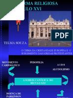 História Geral PPT - Reforma Protestante