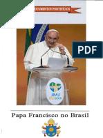 Papa Francisco - Jornada Da Juventude