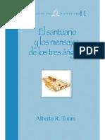 Alberto R. Timm - El Santuario y el Mensaje de los tres angeles.pdf