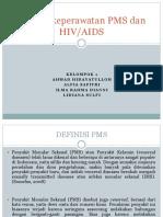 Asuhan Keperawatan PMS Dan HIV