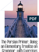 The Persian Primer, Being an Elementary Treatise on Grammar, With Exercises_0559234570