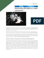 Artículo Qué Es La Innovación Disruptiva y Cómo Actúa en Un Proyecto