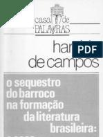 CAMPOS, Haroldo de - O Sequestro Do Barroco