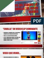 Análisis Del Videoclip SWALLA