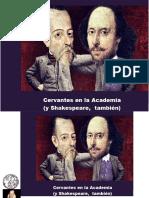 Cervantes en La Academia