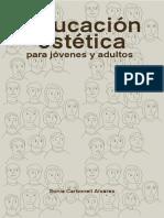 Carbonell, Silvia - Educación estética para jovenes y adultos.pdf