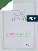 Le Guin, Ursula K. (2004) - Contar es escuchar.pdf