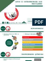 BIFOSFONATOS E OSTEONECROSE DOS MAXILARES.pptx