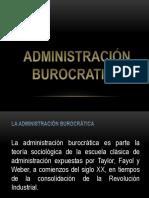 ADMINISTRACIÓN BUROCRÁTICA-CIENTÍFICA
