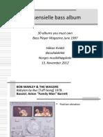 30 Essensial bass albums