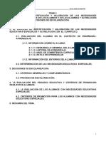 TEMA 11. EL PROCESO DE IDENTIFICACIÓN Y VALORACIÓN DE LAS NECESIDADES EDUCATIVAS ESPECIALES DE LOS ALUMNOS Y DE LAS ALUMNAS Y SU RELACIÓN CON EL CURRÍCULO. DECISIONES DE ESCOLARIZACIÓN.