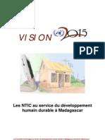 Les Nouvelles Technologies (NTIC) au service du développement humain durable à Madagascar