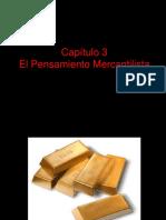 2017 - Capítulo 3 - Pensamiento Mercantilista